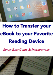 How to Transfer your eBook to your Favorite Reading Device